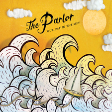 Our Day in the Sun album cover The Parlor