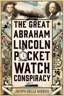 Abraham Lincoln Pocket Watch Conspiracy cover