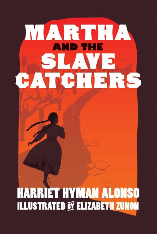 Alonso Zunon Martha and the Slave Catchers cover