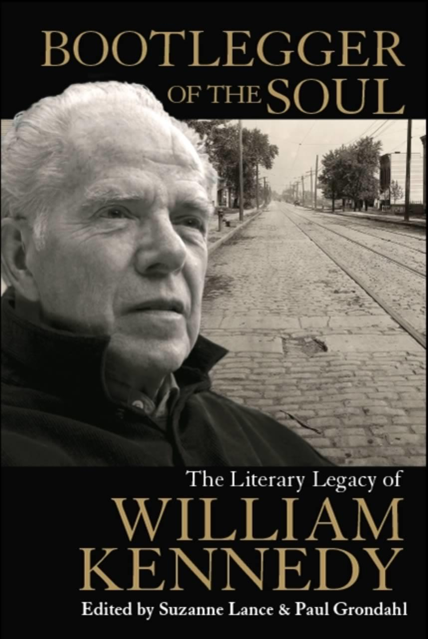 Bootlegger Of The Soul William Kennedy cover