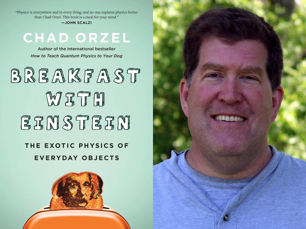 Breakfast with Einstein Chad Orzel