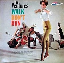 The-Ventures-Walk-Dont-Run.jpg