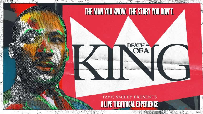death of a king Tavis Smiley poster