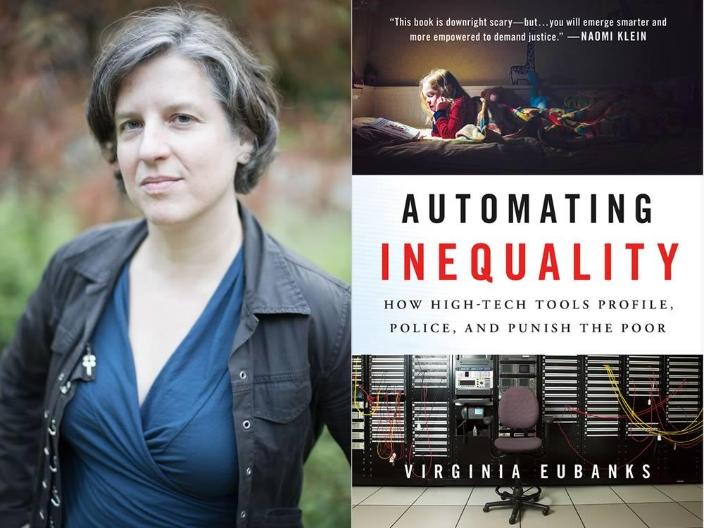 Virginia Eubanks automating inequality
