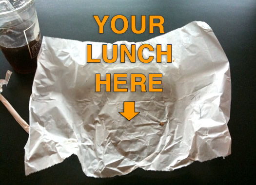 your lunch here